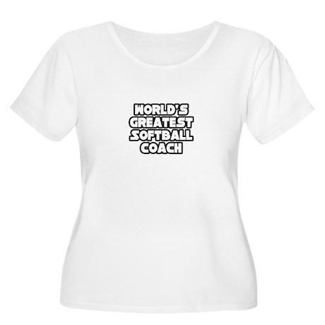 """Greatest Softball Coach"" Women's Plus Size Scoop"