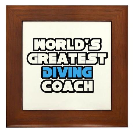 """Greatest Diving Coach"" Framed Tile"