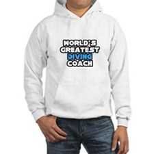 """Greatest Diving Coach"" Jumper Hoody"