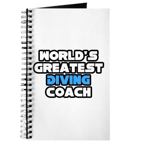 """Greatest Diving Coach"" Journal"