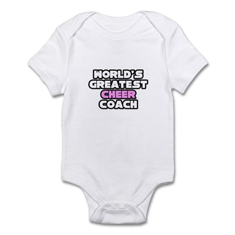 """Greatest Cheer Coach"" Infant Bodysuit"