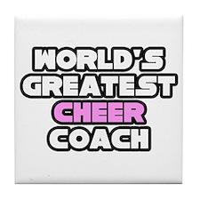"""Greatest Cheer Coach"" Tile Coaster"