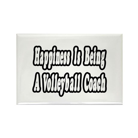 """Happiness: Volleyball Coach"" Rectangle Magnet (10"