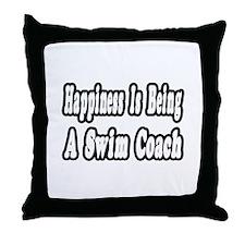"""Happiness: Swim Coach"" Throw Pillow"