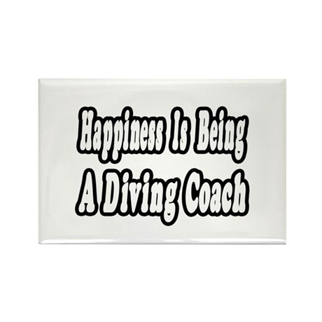 """Happiness: Diving Coach"" Rectangle Magnet"