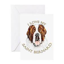 I Love My St Bernard Greeting Card