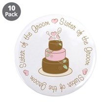 "Sister of the Groom Cake 3.5"" Button (10 pack)"