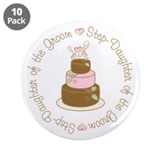 "Step-Daughter of Groom Cake 3.5"" Button (10 pack)"