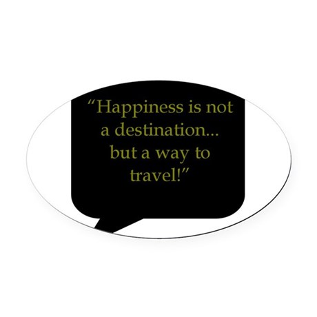 AFTM Happiness is not a destination...but a way to