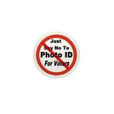 Just Say No To Photo ID For V Mini Button