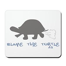 Blame The Turtle Mousepad