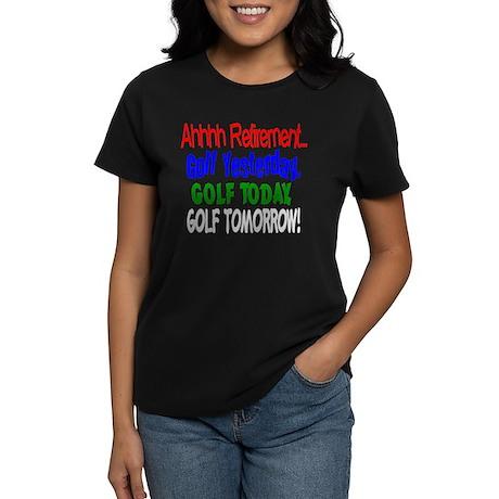 Ahhh retirement golf Women's Dark T-Shirt