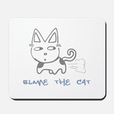Blame the Cat Mousepad