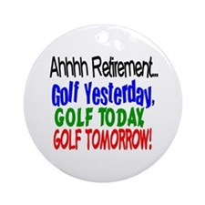 Ahhh retirement golf Ornament (Round)