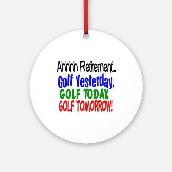 Ahhh retirement golf Ornament (Round)