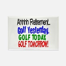 Ahhh retirement golf Rectangle Magnet