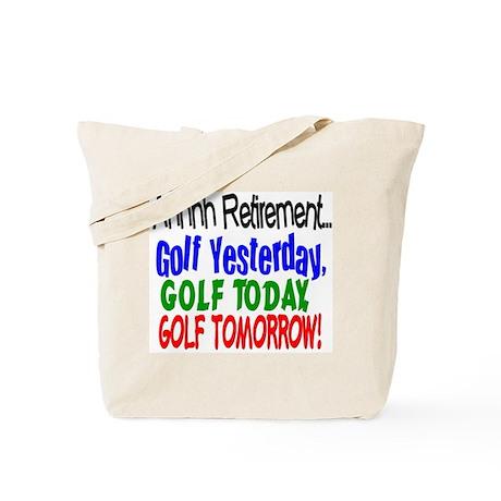 Ahhh retirement golf Tote Bag