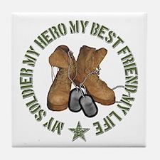 My Soldier, My Hero, My Best Tile Coaster