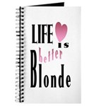 Life Is Better Blonde Journal