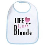 Life Is Better Blonde Bib