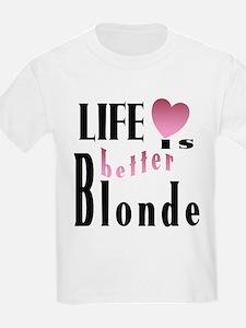 Life Is Better Blonde Kids T-Shirt