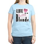 Life Is Better Blonde Women's Pink T-Shirt