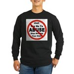Just Say No Long Sleeve Dark T-Shirt