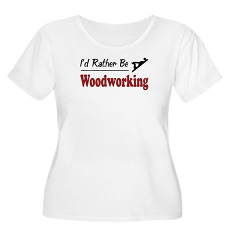 Rather Be Woodworking Women's Plus Size Scoop Neck