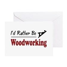 Rather Be Woodworking Greeting Card