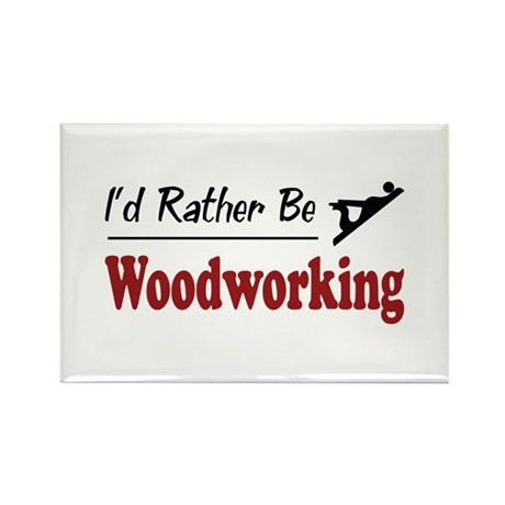 Rather Be Woodworking Rectangle Magnet (10 pack)