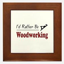 Rather Be Woodworking Framed Tile