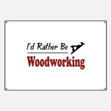 Rather Be Woodworking Banner