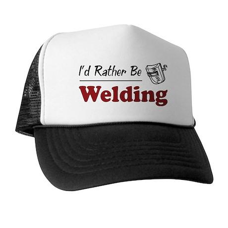 Rather Be Welding Trucker Hat