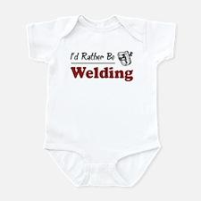 Rather Be Welding Infant Bodysuit