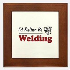 Rather Be Welding Framed Tile