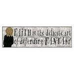 Faith Defend Fantasy Bumper Sticker