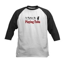Rather Be Playing Tuba Tee