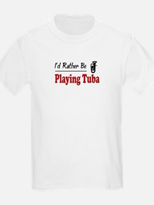 Rather Be Playing Tuba T-Shirt
