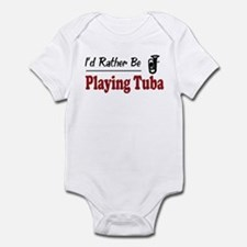 Rather Be Playing Tuba Infant Bodysuit