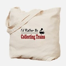 Rather Be Collecting Trains Tote Bag