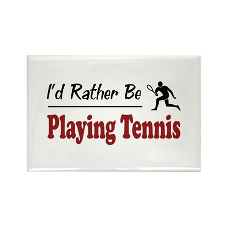 Rather Be Playing Tennis Rectangle Magnet (100 pac