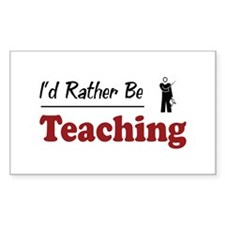 Rather Be Teaching Rectangle Decal