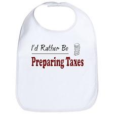 Rather Be Preparing Taxes Bib