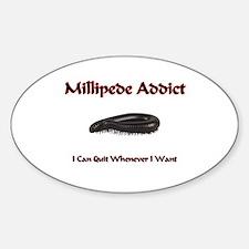 Millipede Addict Oval Decal
