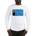 Faith Deny Reality Long Sleeve Shirt