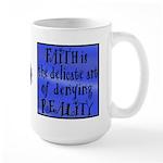 Faith Deny Reality Large 15oz Mug
