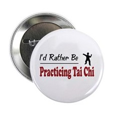 "Rather Be Practicing Tai Chi 2.25"" Button (100 pac"