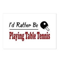 Rather Be Playing Table Tennis Postcards (Package