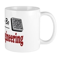 Rather Be Systems Engineering Mug