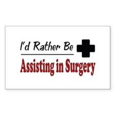 Rather Be Assisting in Surgery Rectangle Decal